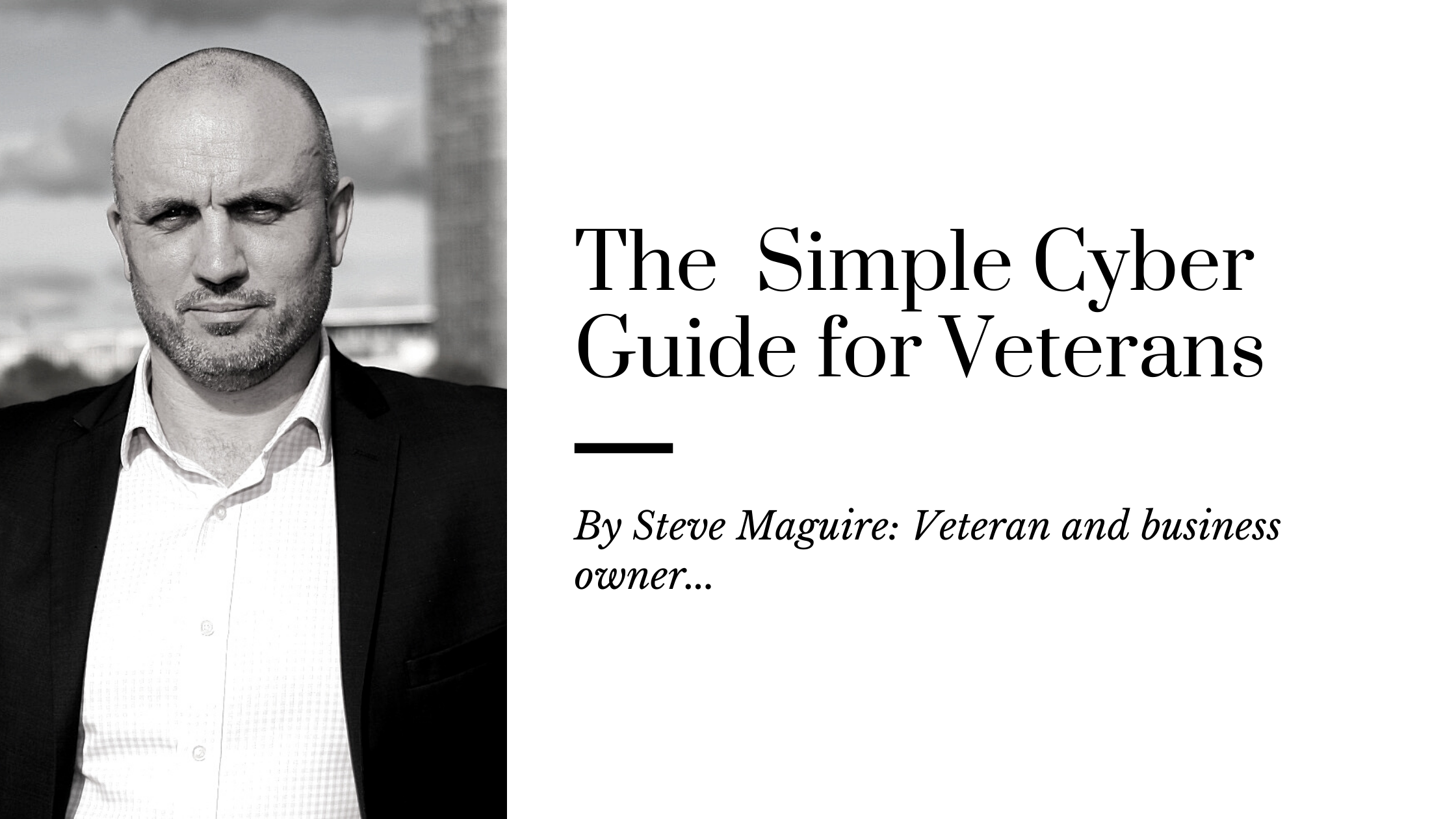 The Simple Cyber Guide for Veterans